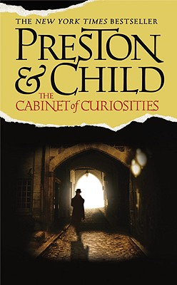 The Cabinet of Curiosities, DOUGLAS PRESTON, LINCOLN CHILD