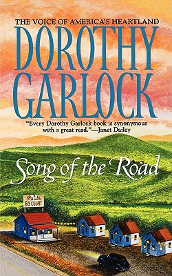Song of the Road, Garlock,Dorothy