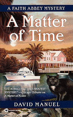 Image for A Matter of Time (Faith Abbey Mystery Series, Book 3)