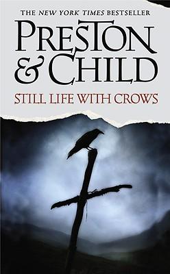Still Life with Crows, DOUGLAS PRESTON, LINCOLN CHILD