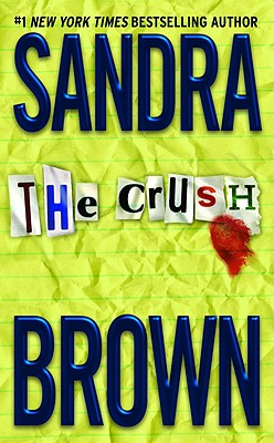 The Crush, SANDRA BROWN