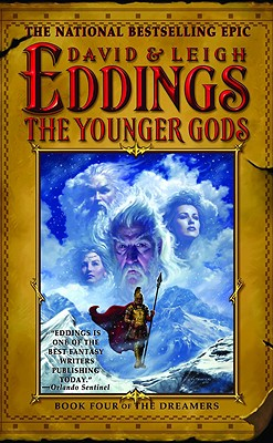 The Younger Gods (The Dreamers, Book 4), David Eddings, Leigh Eddings