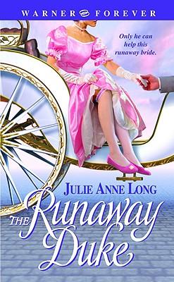 The Runaway Duke (Warner Forever), JULIE ANNE LONG
