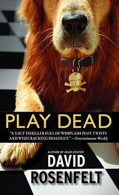 Play Dead, David Rosenfelt