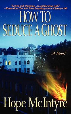 How to Seduce a Ghost, Hope McIntyre