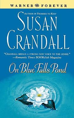 On Blue Falls Pond (Warner Forever), SUSAN CRANDALL