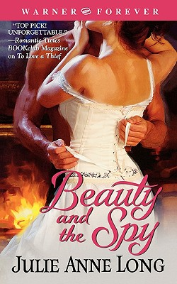 Beauty and the Spy (Warner Forever), Julie Anne Long