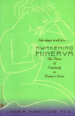 Image for Awakening Minerva: The Power of Creativity in Women's Lives