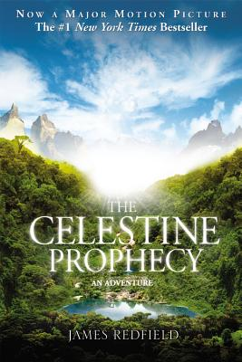 The Celestine Prophecy: An Adventure, Redfield, James