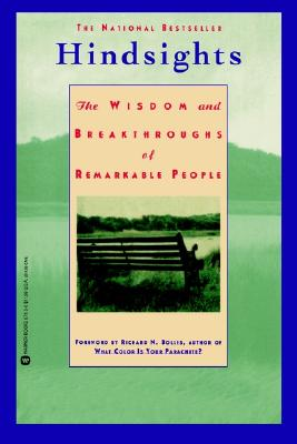 Hindsights : The Wisdom and Breakthroughs of Remarkable People, Kawasaki,Guy
