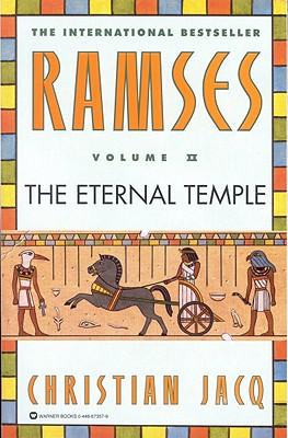 Ramses Volume II: The Eternal Temple, CHRISTIAN JACQ