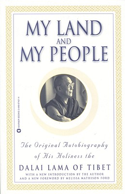 Image for My Land and My People: The Original Autobiography of His Holiness the Dalai Lama of Tibet