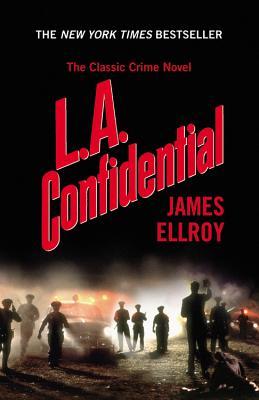 """L.A. Confidential, """"Ellroy, James"""""""