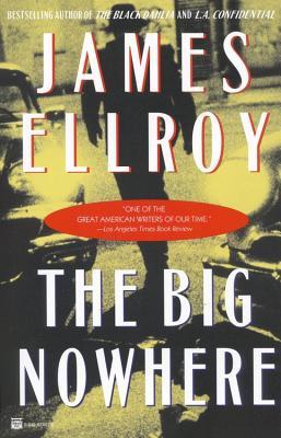 The Big Nowhere, Ellroy, James