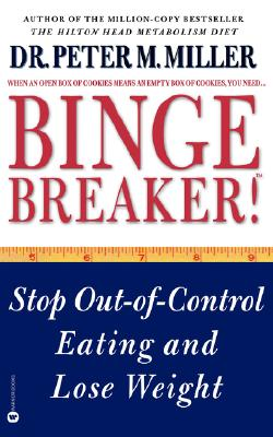 Image for Binge Breaker!(TM): Stop Out-of-Control Eating and Lose Weight