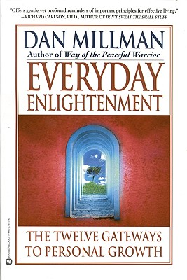 Image for Everyday Enlightenment: The Twelve Gateways to Personal Growth