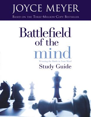 Image for Battlefield of the Mind: Winning The Battle in Your Mind - Study Guide