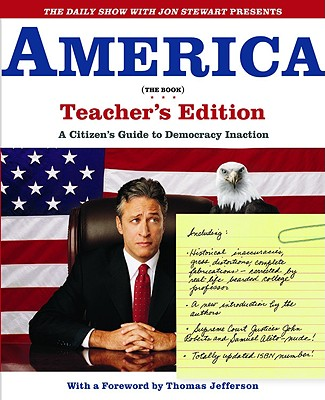 America, the Book : A Citizens Guide to Democracy Inaction, JON STEWART