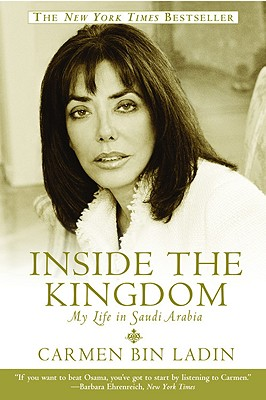 Image for Inside the Kingdom: My Life in Saudi Arabia
