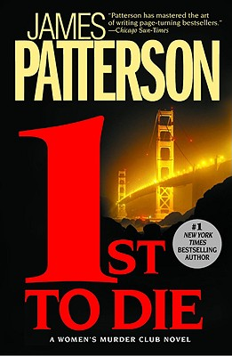 1st to Die (Women's Murder Club), Patterson, James