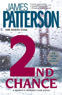 2nd Chance, Patterson, James;Gross, Andrew