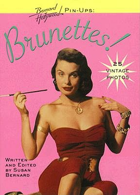 Image for Bernard of Hollywood Pin-ups,Brunettes!