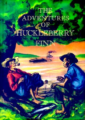 The Adventures of Huckleberry Finn, Twain, Mark