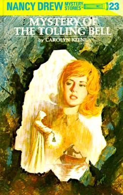 Image for MYSTERY OF THE TOLLING BELL NANCY DREW #23