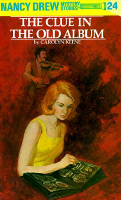 The Clue in the Old Album (Nancy Drew Mystery Stories, No 24), CAROLYN G. KEENE