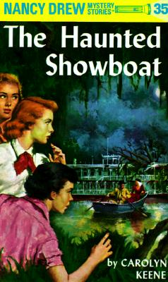 Image for Nancy Drew 35: the Haunted Showboat