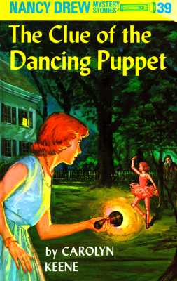 Nancy Drew 39: The Clue of the Dancing Puppet, Keene, Carolyn