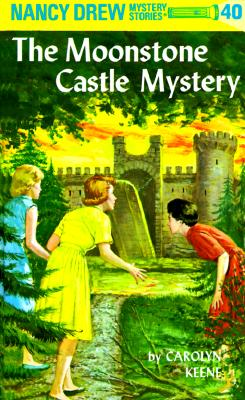 Image for MOONSTONE CASTLE MYSTERY NANCY DREW 40