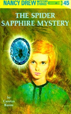 Image for Nancy Drew 45: The Spider Sapphire Mystery