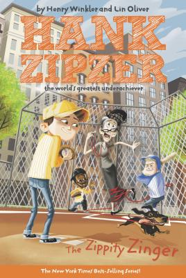 Zippety Zinger (Hank Zipzer, 4), Henry  Winkler, Lin  Oliver