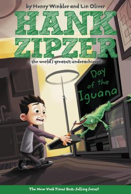 Hank Zipzer 03: The Day of the Iguana: The Mostly True Confessions of the World's Best Underachiever (Hank Zipzer), Lin  Oliver, Henry  Winkler