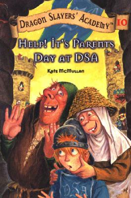 Image for Help! It's Parents Day at DSA #10 (Dragon Slayers' Academy)