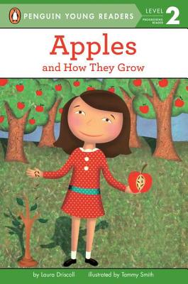 Image for Apples: And How They Grow (Penguin Young Readers, Level 2)