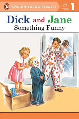 Something Funny (Read With Dick and Jane 1), Penguin Young Readers