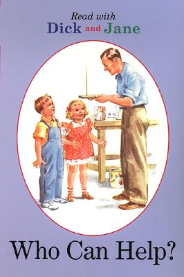 Image for Who Can Help? (Dick and Jane)