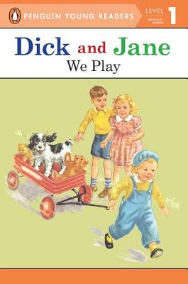 WE PLAY Read with Dick and Jane