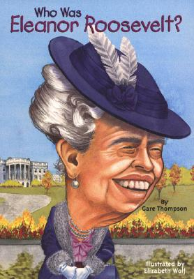 Image for Who Was Eleanor Roosevelt?