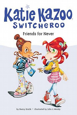"Image for ""Friends for Never (Katie Kazoo, Switcheroo #14)"""
