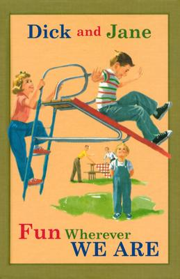 Image for Dick and Jane Fun Wherever We Are