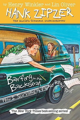 Image for Barfing in the Backseat #12: How I Survived My Family Road Trip (The Hank Zipzer Series)