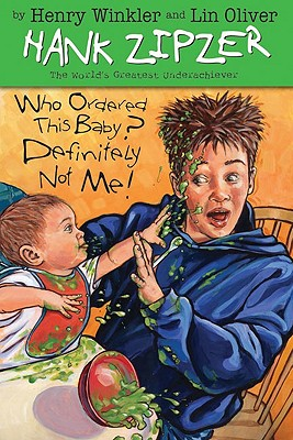 Image for Who Ordered This Baby? Definitely Not Me! #13 (The Hank Zipzer Series)