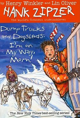 Dump Trucks and Dogsleds: I'm on My Way, Norm!, Winkler, Henry; Oliver, Lin