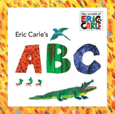 Image for Eric Carle's ABC (The World of Eric Carle)