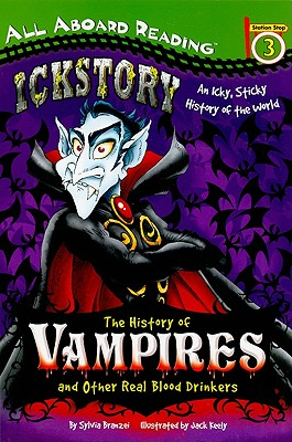 Image for The History of Vampires and Other Real Blood Drinkers (All Aboard Reading)