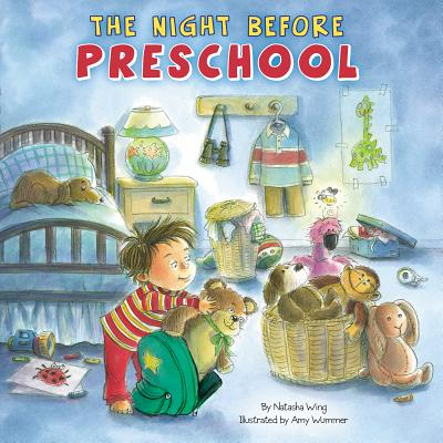 """The Night Before Preschool, """"Wing, Natasha"""""""