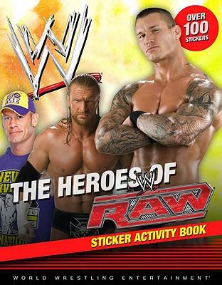 "Heroes of Raw Sticker Activity Book (WWE), ""Dunlap, Grosset &"""